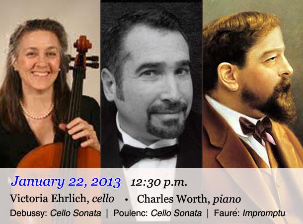 Victoria Ehrlich, cello / Charles Worth, piano