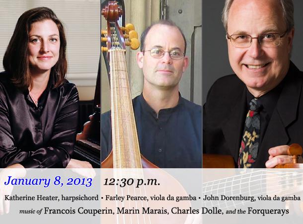 Katherine Heater, harpsichord / Farley Pearce, viola da gamba / John Dorenburg, viola da gamba