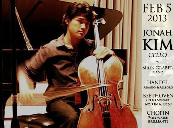 Jonah Kim, cello  /  Miles Graber, piano