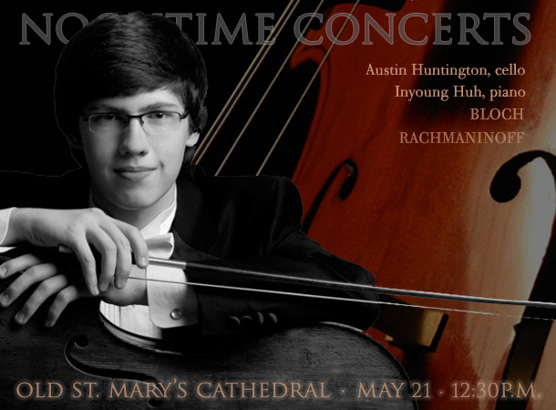 Austin Huntington, cello / Inyoung Huh, piano