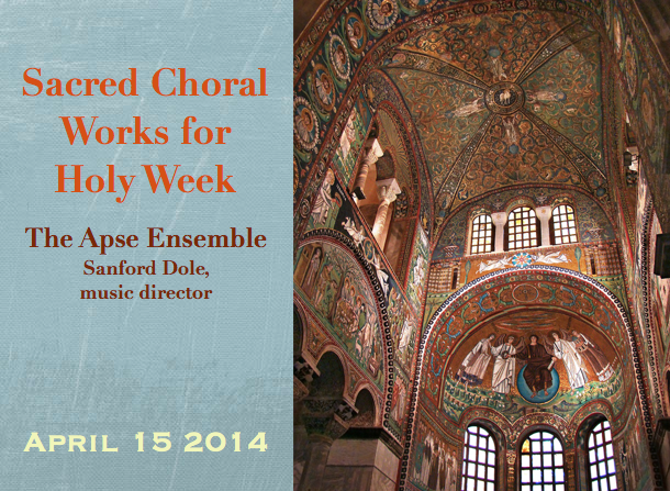 Sacred Choral Works for Holy Week – The Apse Ensemble