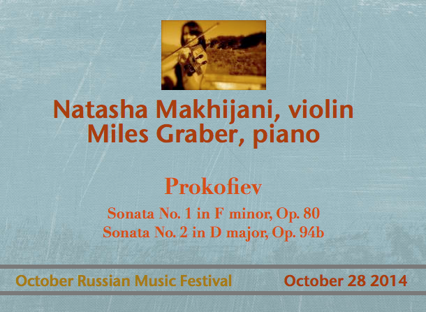 Natasha Makhijani, violin / Miles Graber, piano