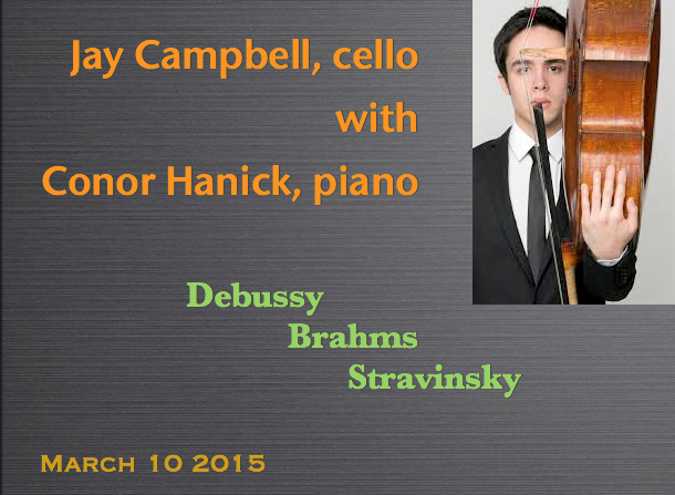 Jay Campbell, cello / Conor Hanick, piano