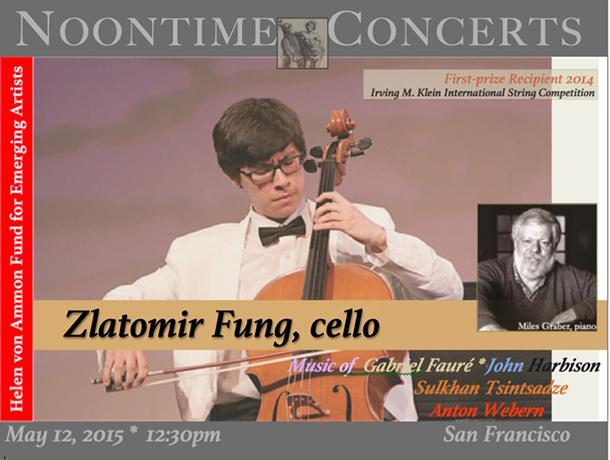 Zlatomir Fung, cello / Miles Graber, piano