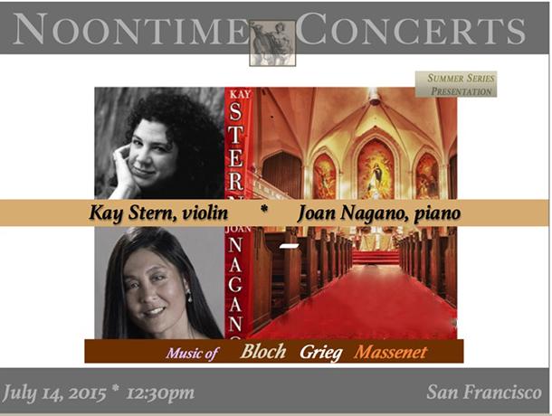 Kay Stern, violin     Joan Nagano, piano