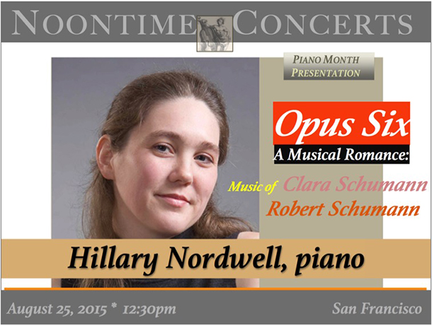 Opus Six: A Musical Romance – Hillary Nordwell, piano