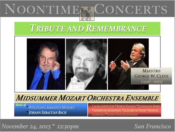 TRIBUTE IN MEMORY OF MAESTRO GEORGE CLEVE – MIDSUMMER MOZART ORCHESTRA ENSEMBLE